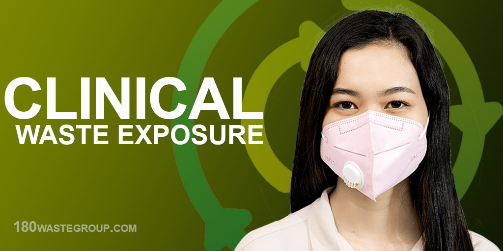 Clinical Waste Exposure